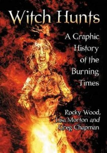 witch-hunts-a-graphic-history-of-the-burning-times